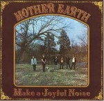 mother earth,discografia dei mother earth,formazione dei mother earth,immagini discografiche dei mother earth,video clip dei mother earth,recensioni musicali dei mother earth,musica dei mother earth,storia dei mother earth,storia della musica rock,